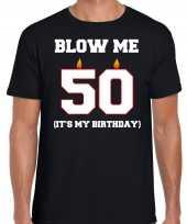 50 jaar verjaardag cadeau t shirt blow me its my birthday zwart voor heren